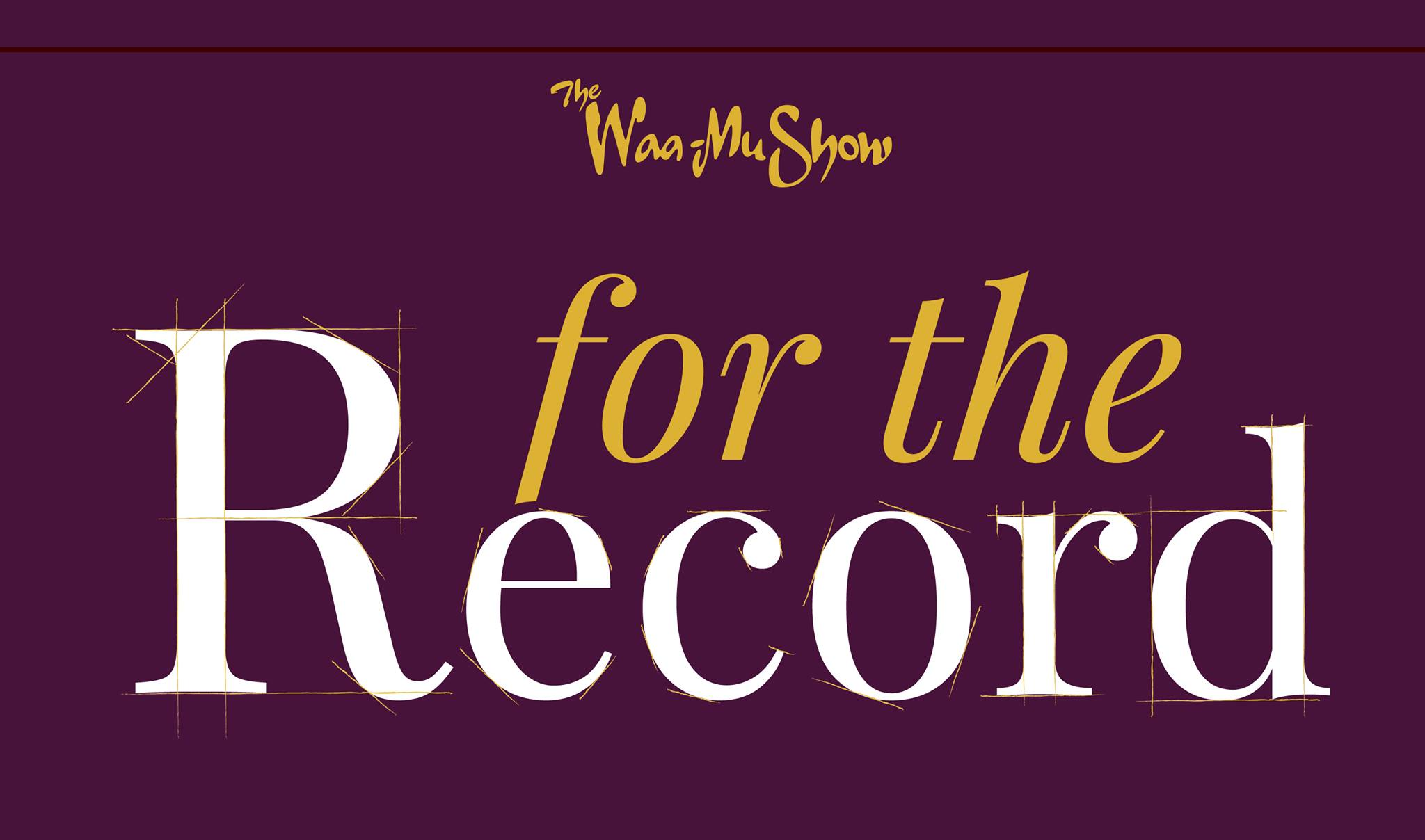 The 88th Annual Waa-Mu Show: For The Record