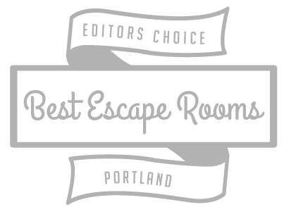 Editors Choice - Best Escape Rooms - Portland