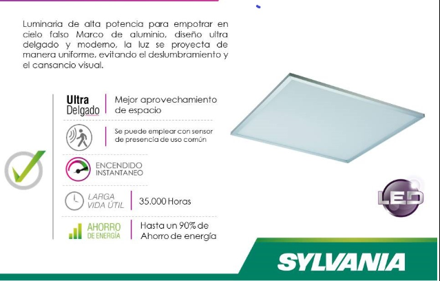 PANEL LED 60X60 INCRUSTAR o DESCOLGADA -ULTRA DELGADA-BAJO CONSUMO COLOR:BLANCO 6000k-3200lm -35000 horas v.u - IP22 SYLVANIA