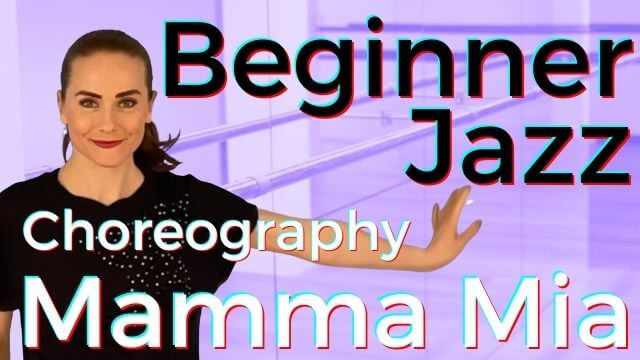 Beginner Jazz Dance Choreography & Tutorial with how-to step-by-step breakdowns to Mamma Mia (ABBA)