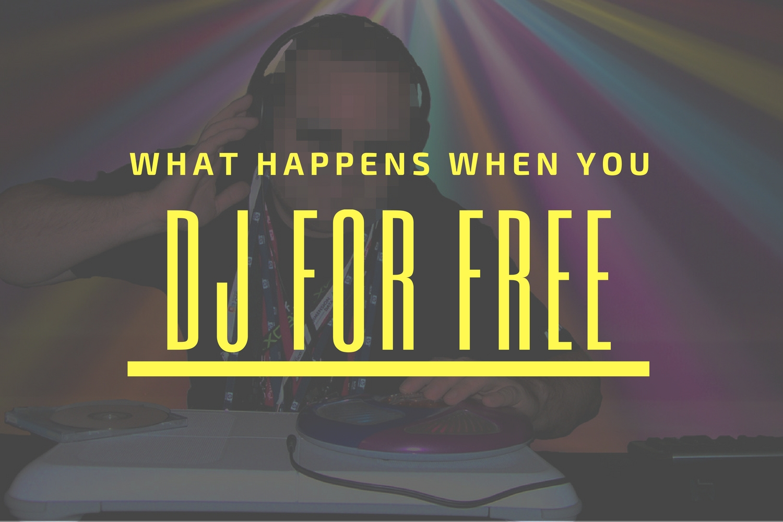 DJing for Free
