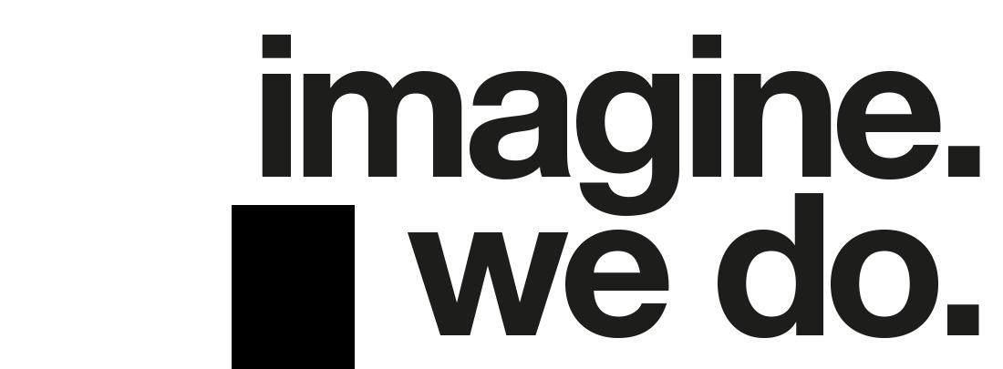 imagine. we do.