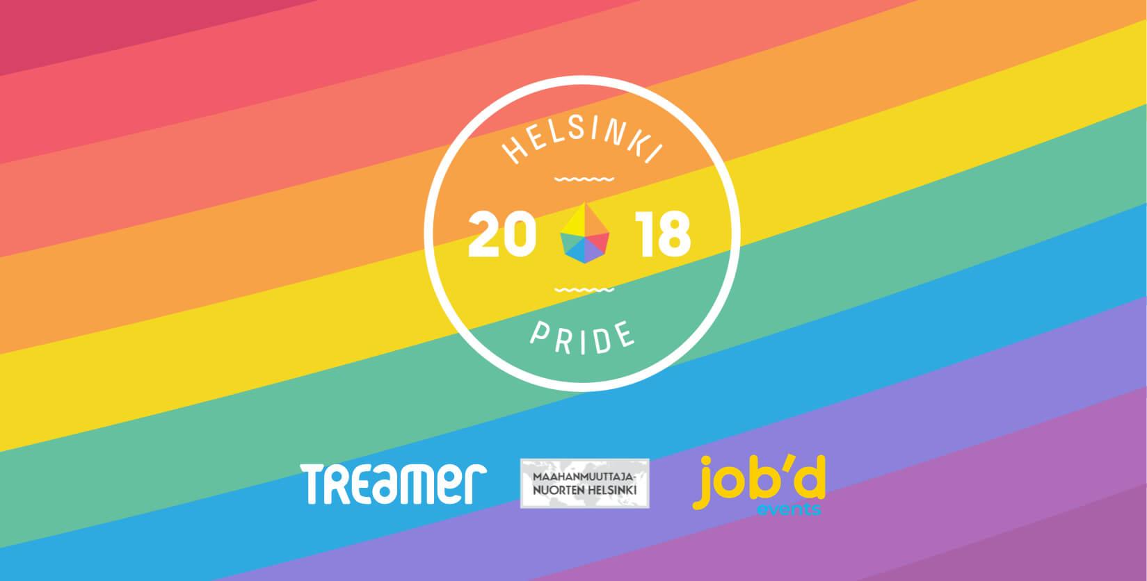 Pride Helsinki 2018 mukana Treamer, Helsingin kaupunki, Job'd ja Maahanmuuttajanuorten Helsinki