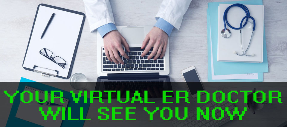 Virtual Doctors in the hospital ER