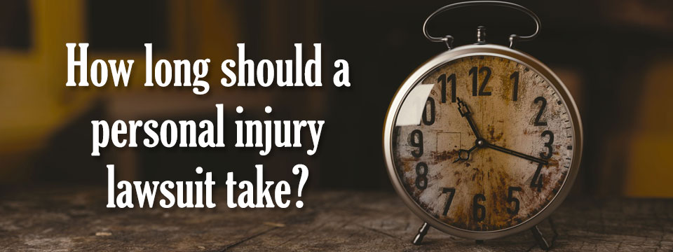 how long should a personal injury lawsuit take