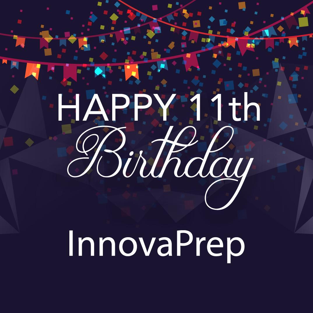 InnovaPrep Celebrates 11th Anniversary