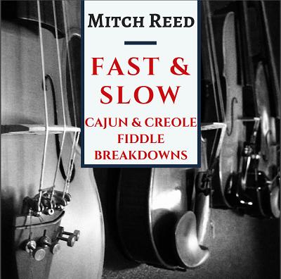 Mitch Reed Cajun Fiddle