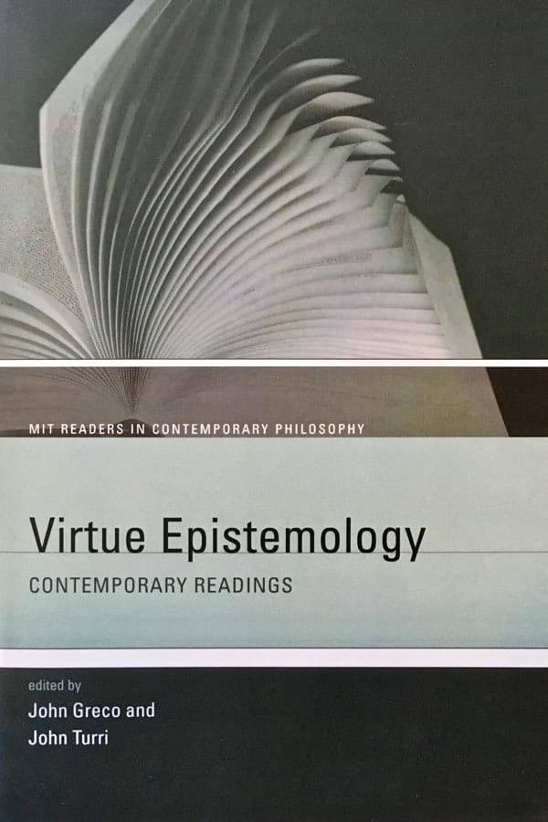 Virtue Epistemology: Contemporary Readings