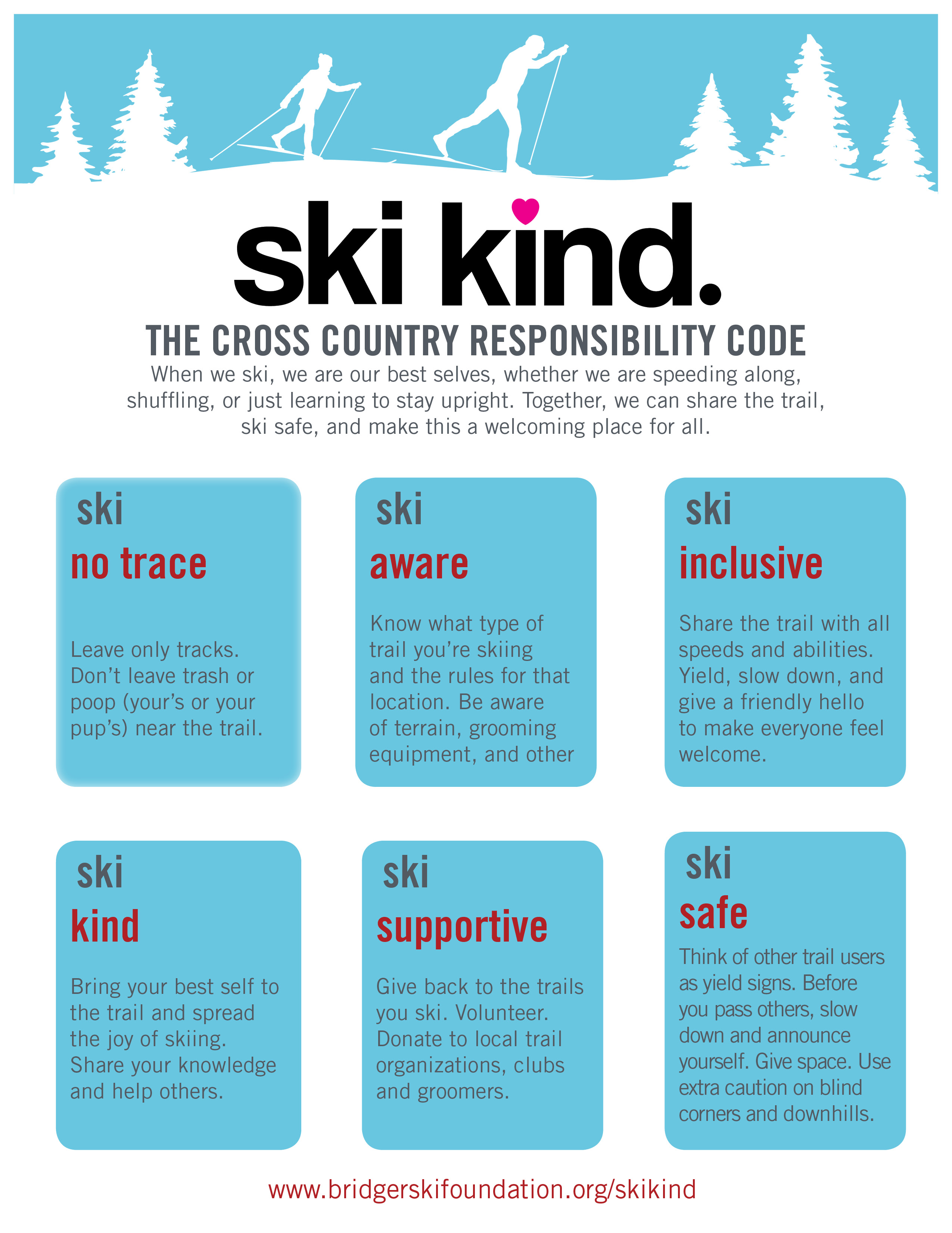 A sign with ski kind principles on it.