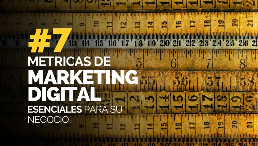 7 Métricas de Marketing Digital Esenciales para su Negocio