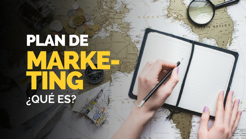 Plan de Marketing ¿Qué es?