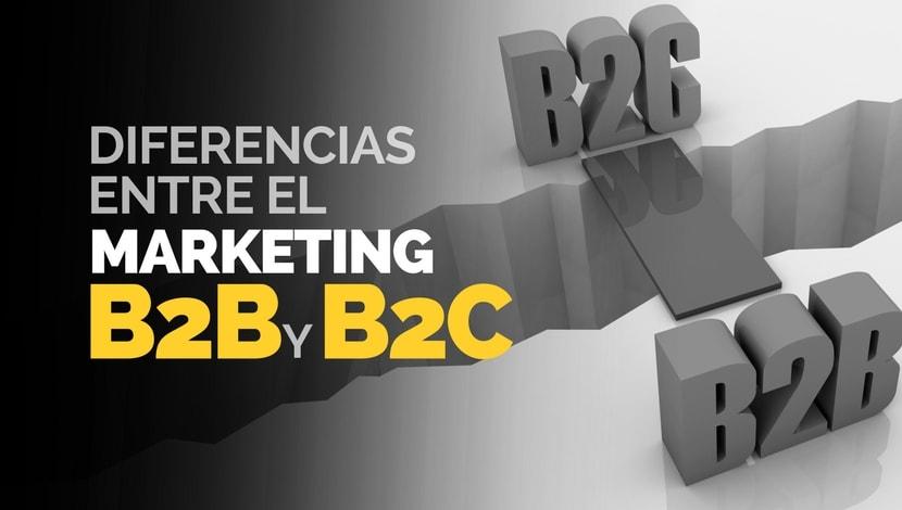 Las Diferencias del Marketing B2B y el B2C