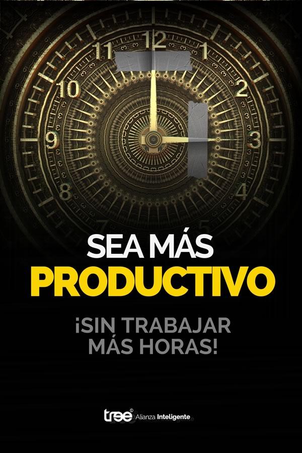 Ebook - Sea Más Productivo ¡Sin Trabajar Más Horas!
