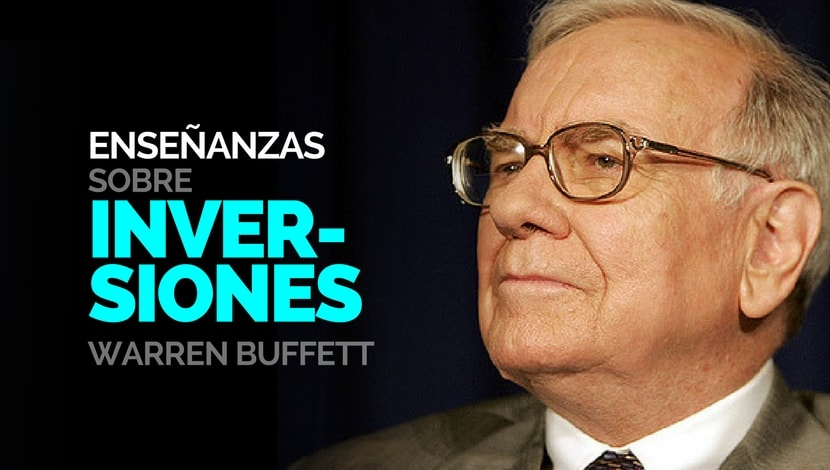 Enseñanzas sobre Inversiones de Warren Buffett