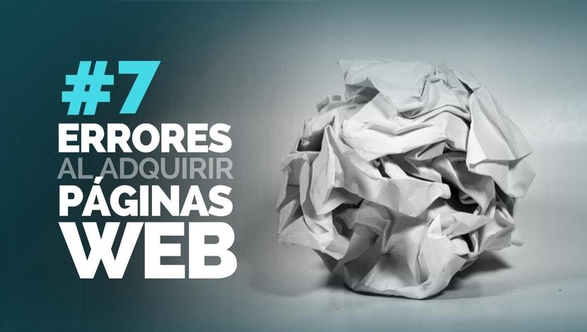 Páginas Web: 7 Errores de Empresas al adquirirlas