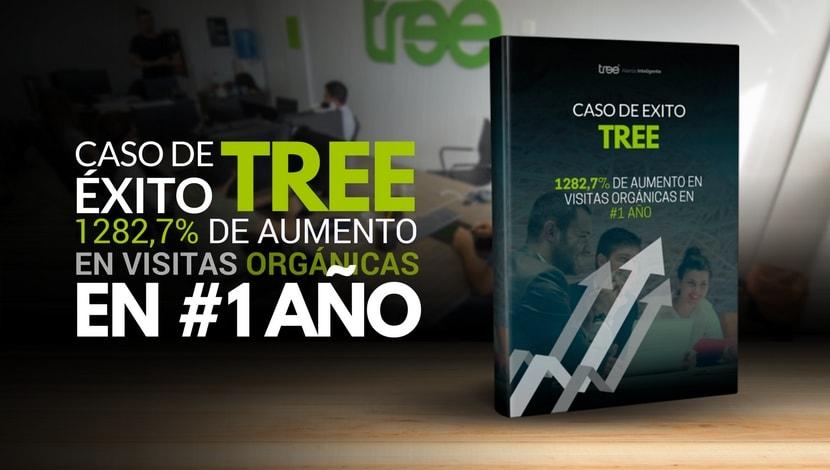 Caso de Éxito - Marketing digital de Tree