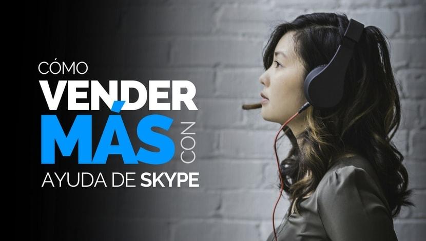 Cómo Vender Más con la Ayuda de Skype