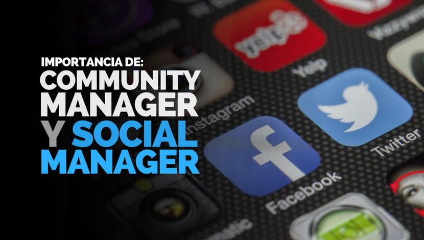 Social y Community Manager: ¿Realmente son Importantes?