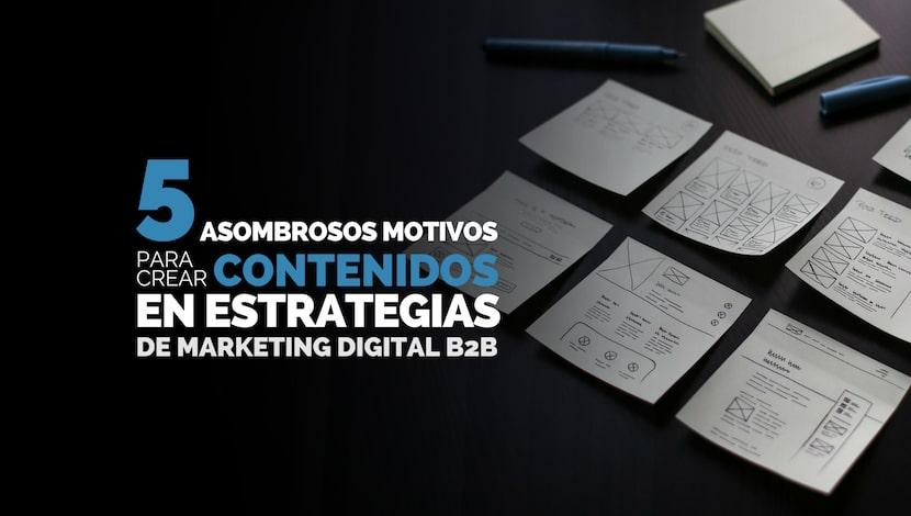 Marketing digital: 5 Asombrosos Motivos para crear Contenido