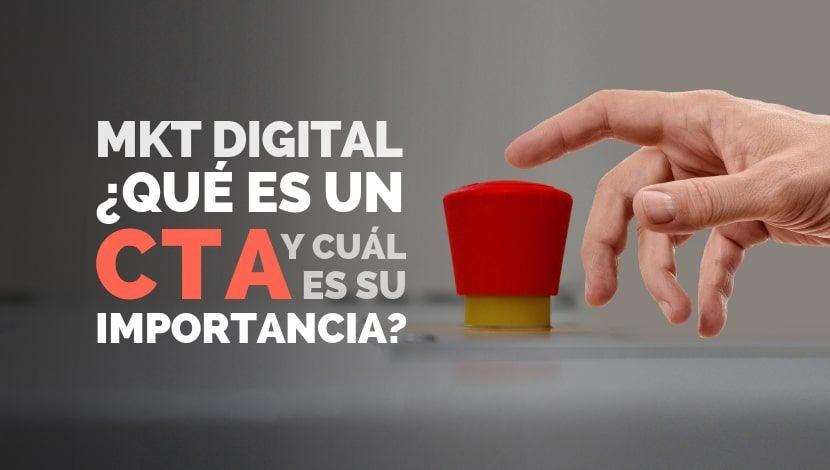 Importancia del CTA en una Estrategia de Marketing Digital