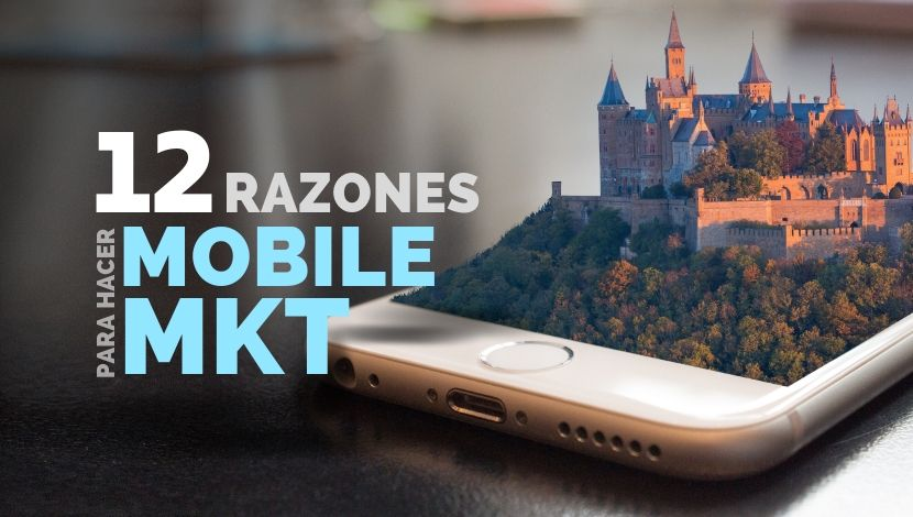 12 Razones para Invertir en Mobile Marketing en 2019