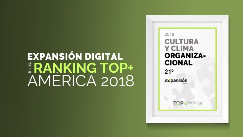Expansión Digital en el Ranking TOP+ América 2018