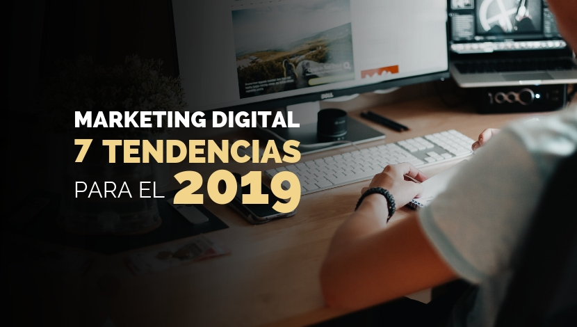 Marketing Digital B2B: 7 Tendencias para el 2019
