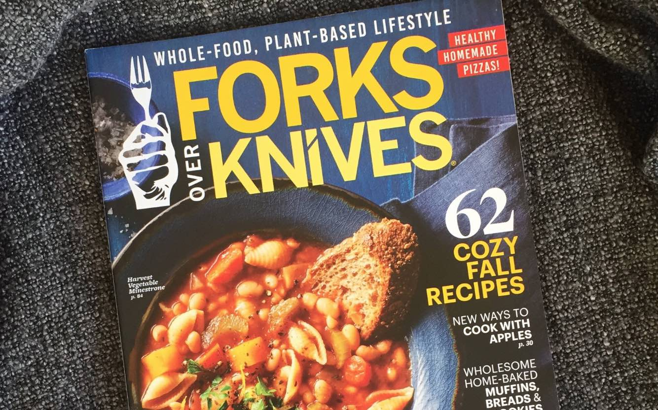 Forks Over Knives Magazine