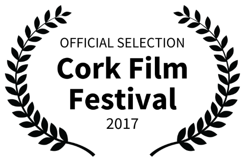 OFFICIAL SELECTION - Cork Film Festival 2017