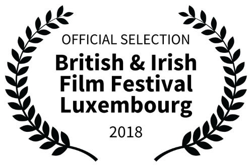 OFFICIAL SELECTION - British Irish Film Festival Luxembourg 2018