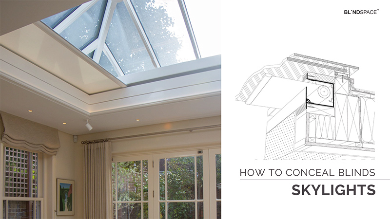 How to conceal blinds in skylight windows