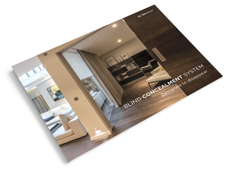 Blind Concealment System - Designed to disappear - Blindspace Brochure 2018