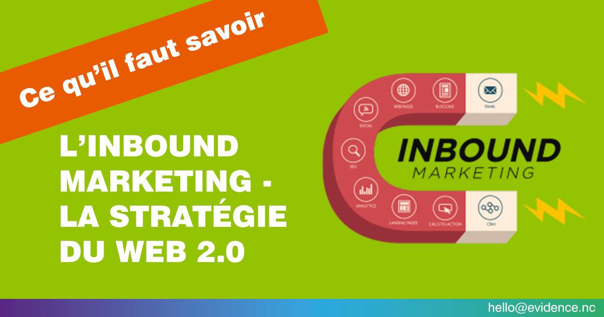 L'inbound marketing - la stratégie du web 2.0