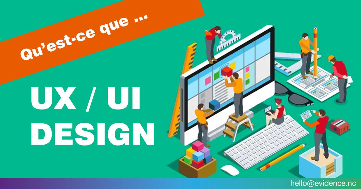 Qu'est-ce que l'UX/UI design ?