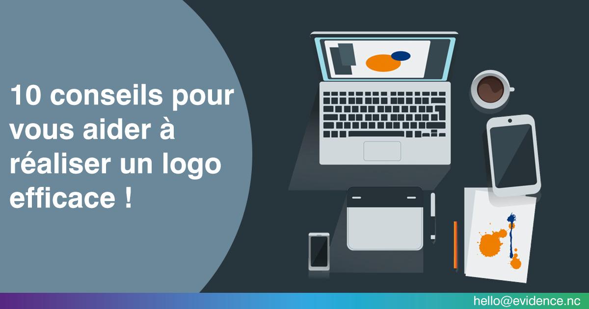 10 conseils pour vous aider à réaliser un logo efficace