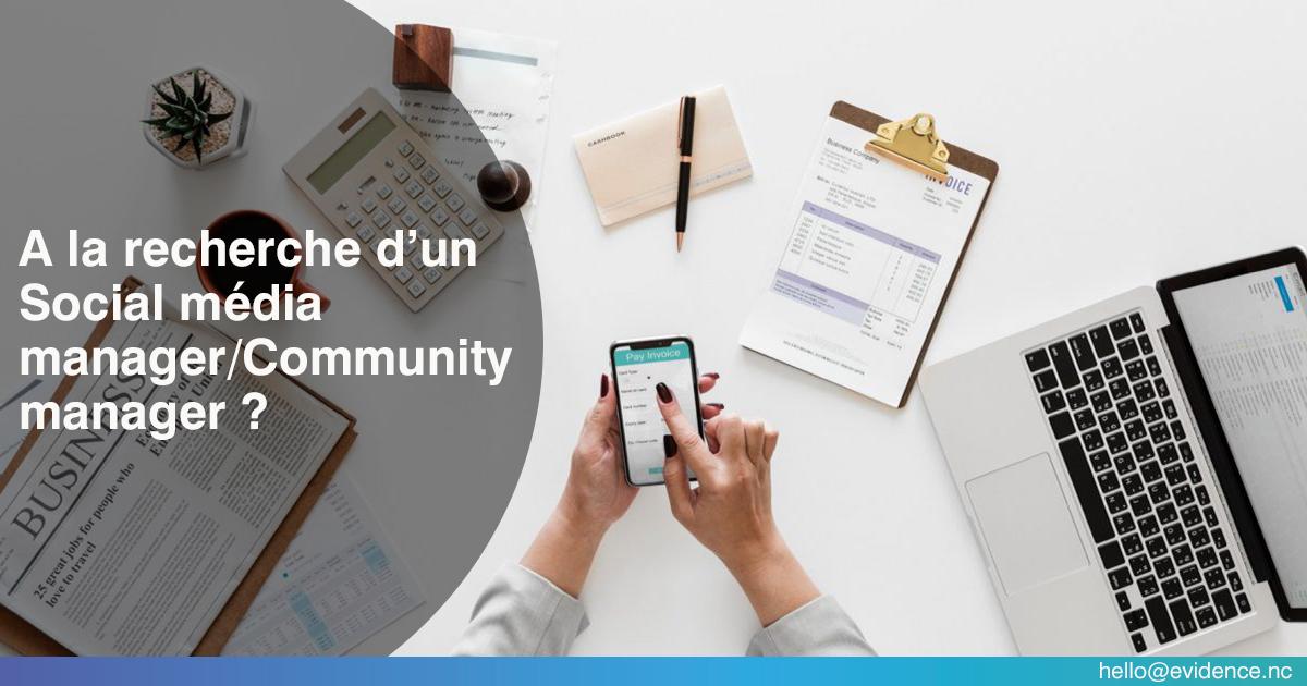 A la recherche d'un Social média manager/Community manager ?