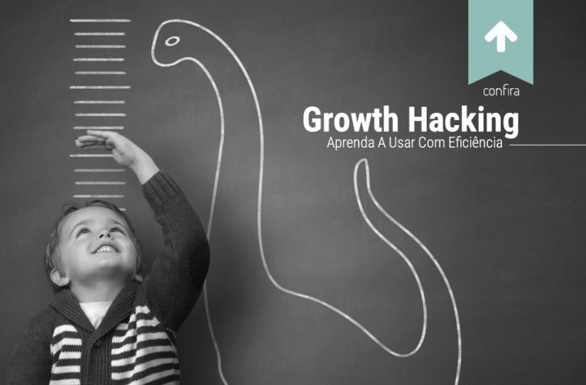 O que é Growth Hacking