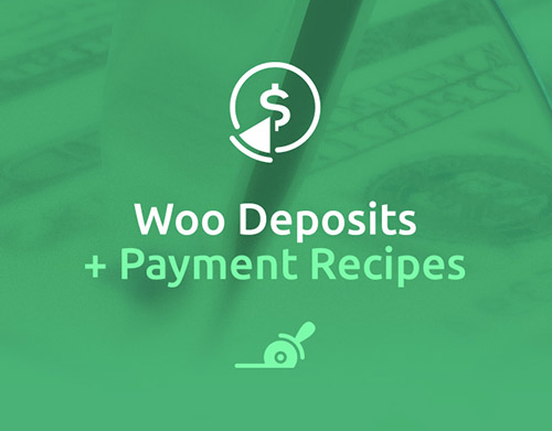 Woo Deposits & Payment Reciepes