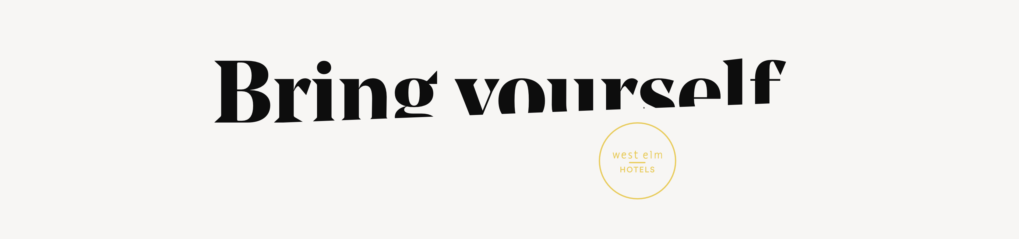 West Elm Hotels Typography