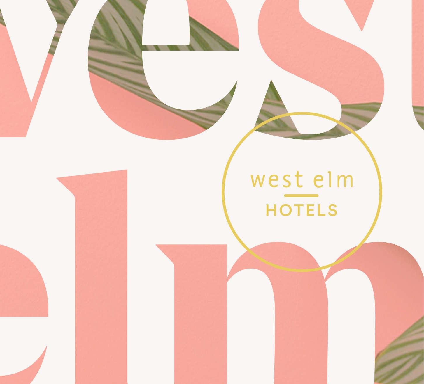 west elm Hotels