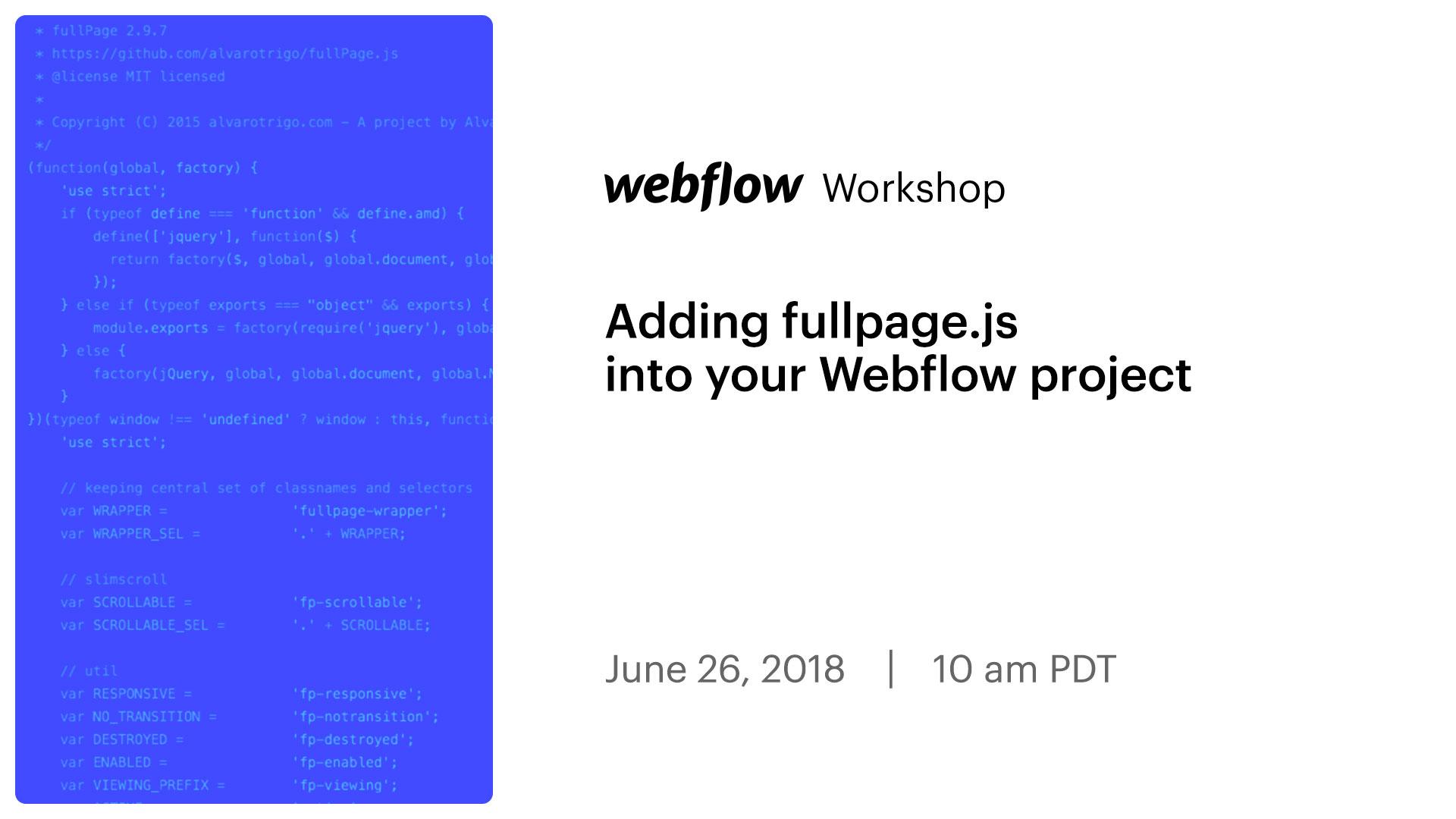 Problem implementing fullpage js code - Feedback - Webflow