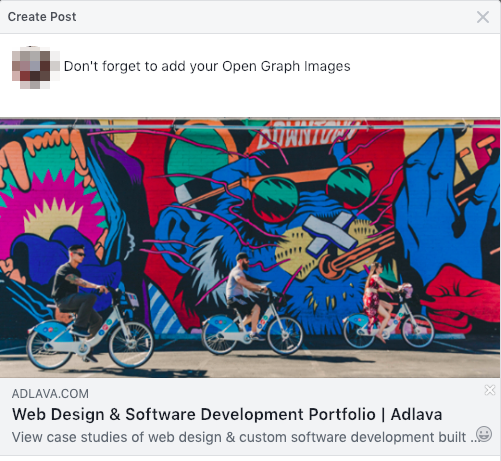 """Screengrab of Facebook post. Facebook user caption reads, """"Don't forget to add you Open Graph Images"""" on a link with the title, """"Web Design & Software Development Portfolio 