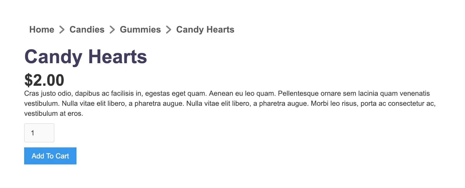 Product name, price and description with an Add to Cart button. Breadcrum at top reads Home > Candies > Gummies > Candy Hearts.