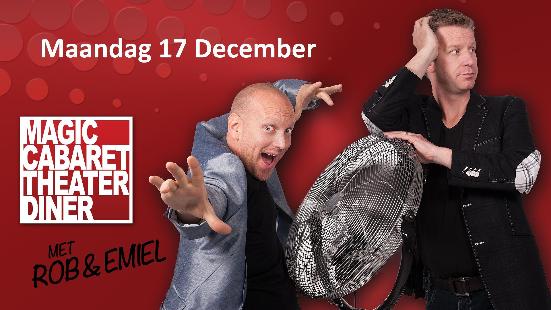 Magic cabaret theater diner met Rob en Emiel
