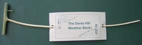 The Davis Hill Weather Stick