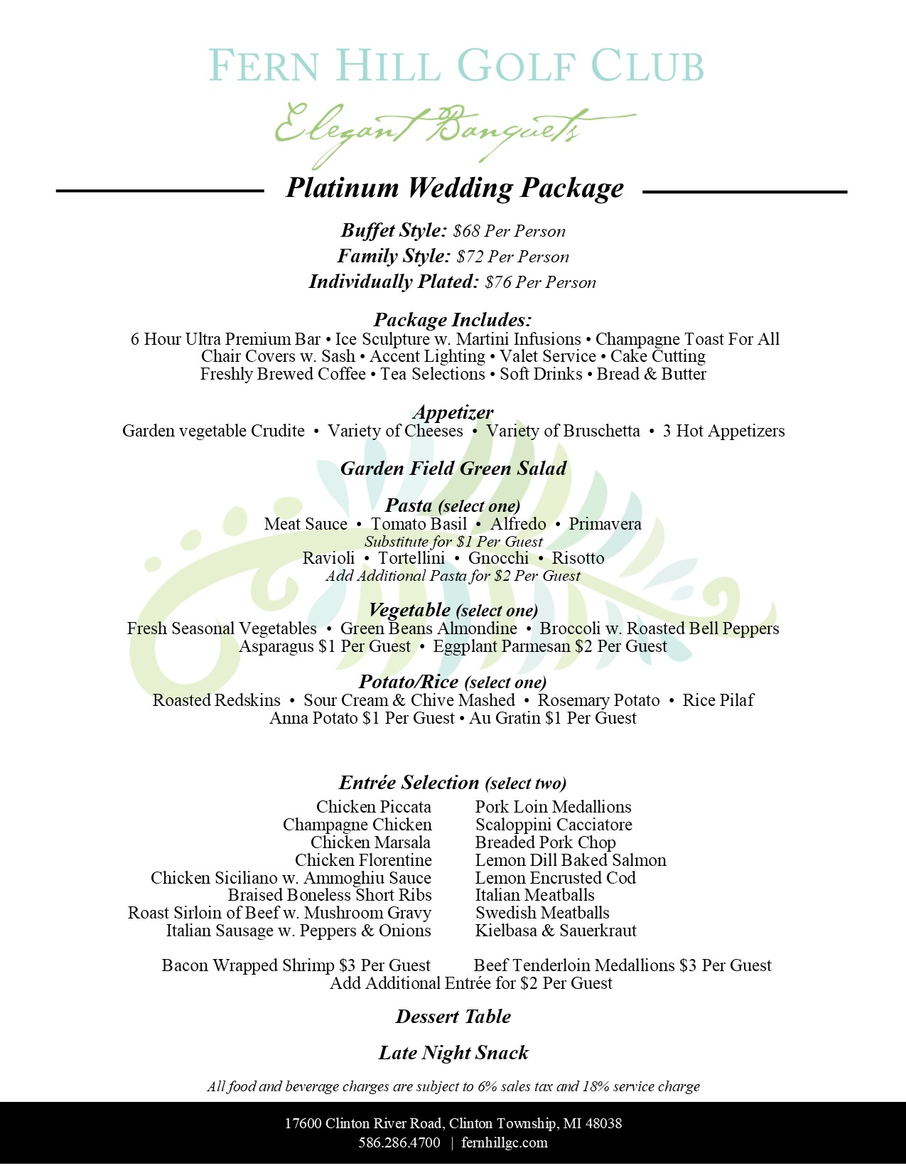 Platinum Wedding Package Our Largest Variety Of Choices For Entrees And Serving Options Along With 6 Hour Ultra Premium Bar Service