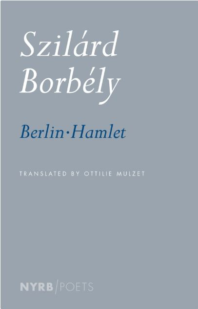 Cover of the books of poems Berlin-Hamlet, by Szilárd Borbély