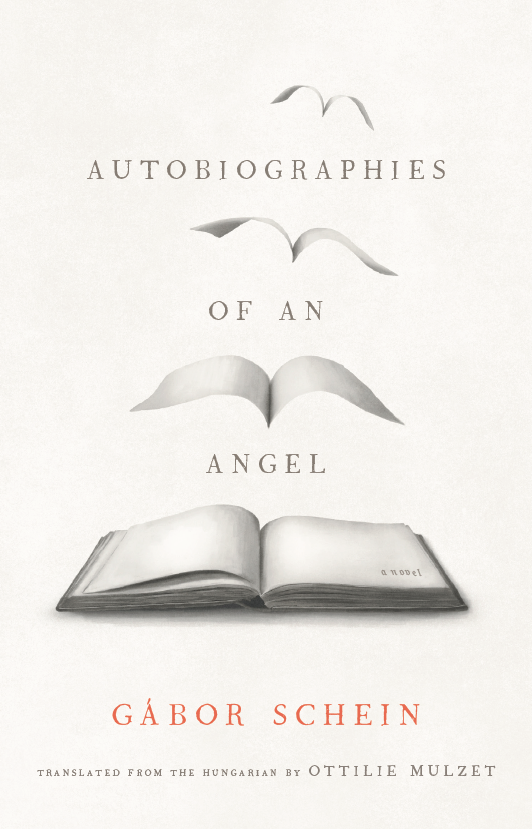 n's Autobiographies of an Angel, translated by Ottilie Mulzet. The cover, rendered in subtle grey tones, shows a bok that appears to be getting smaller and flying away. The words of the title are interspersed with the images of the book.