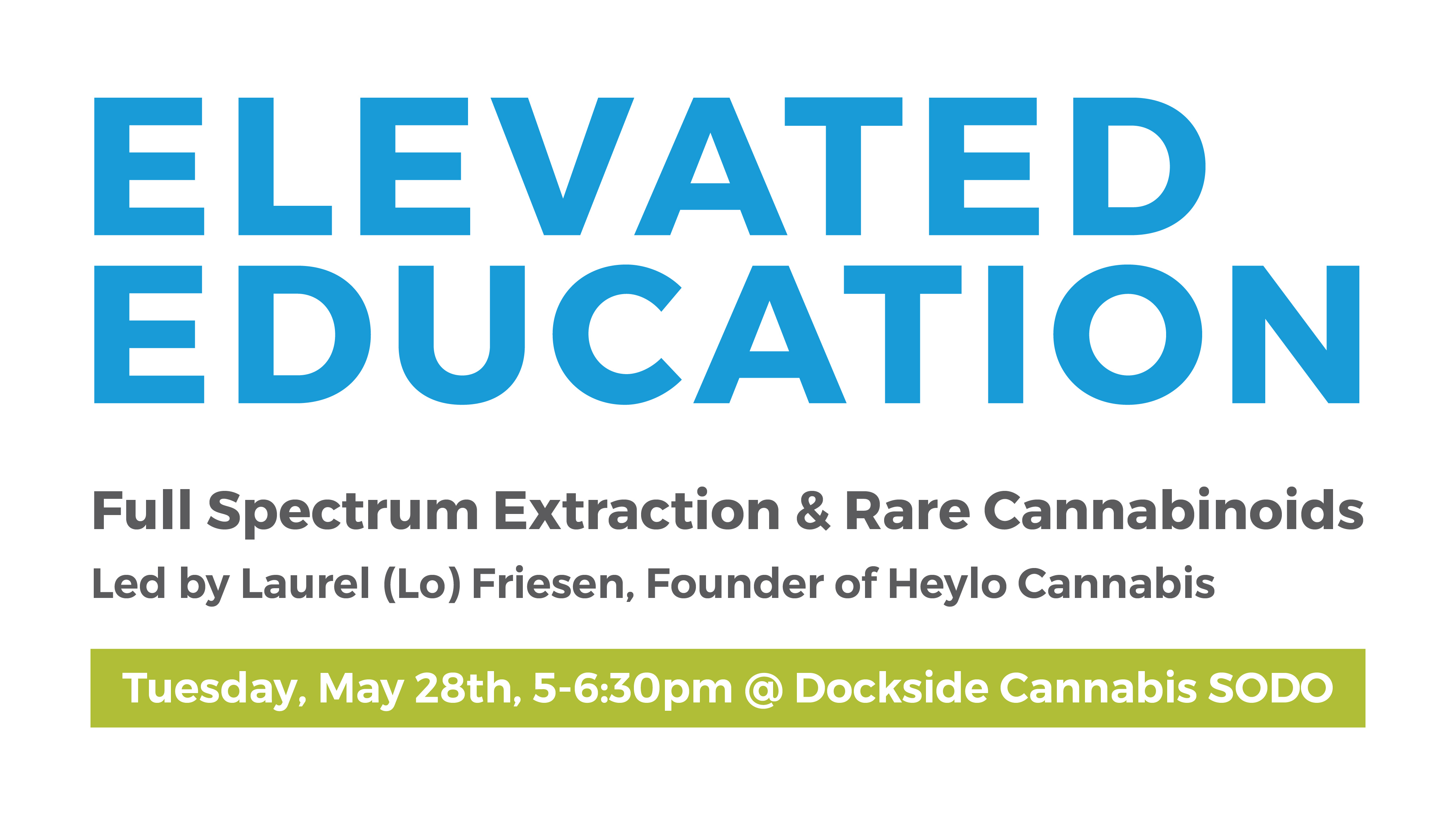 elevated education on rare cannabinoids, full-spectrum cannabis and terpenes