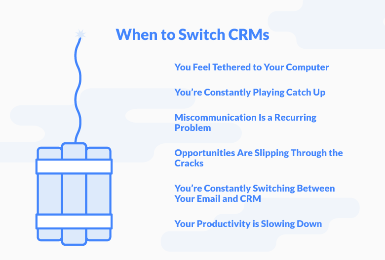 When Is It Time to Switch Your CRM? 7 Signs Your Team is Ready for a Change